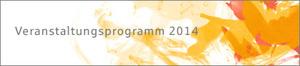 Veranstaltungsprogramm 2014
